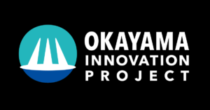 Okayama INNOVATION PROJECT